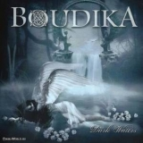 Boudika - Dark Waters '2013
