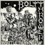 Bolt Thrower - In Battle There Is No Law '1988