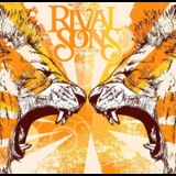Rival Sons - Before The Fire '2009