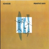 Icehouse - Primitive Man(remastered 2002) '1982