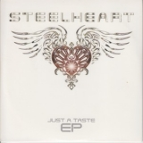 Steelheart - Just A Taste Ep '2006