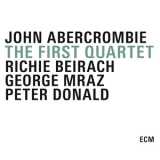 John Abercrombie - The First Quartet '2015