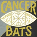 Cancer Bats - Searching For Zero '2015