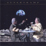 Supertramp - Some Things Never Change (89989 2) '1997