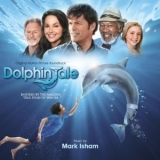 Mark Isham - Dolphin Tale - Original Motion Picture Soundtrack '2011