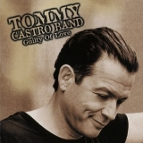 Tommy Castro - Guilty Of Love '2001