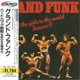 Grand Funk Railroad - All The Girls In The World Beware !!! '1974