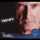 Phil Collins - Testify (Deluxe Edition, Remastered 2016) '2002