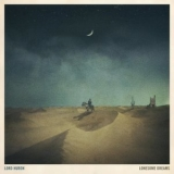 Lord Huron - Into The Sun (EP) '2010