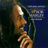 Bob Marley & The Wailers - Natural Mystic '2002