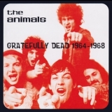 Eric Burdon & The Animals - Gratefully Dead 1964 - 1968 '2004