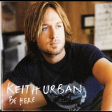 Keith Urban - Be Here '2004