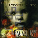 Psychic Tv - Pagan Day '1986
