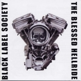 Black Label Society - The Blessed Hellride '2003
