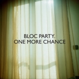 Bloc Party - One More Chance '2009