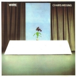 Wire - Chairs Missing '1978