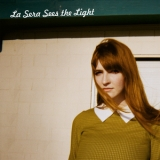 La Sera - Sees The Light '2012