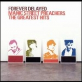 Manic Street Preachers - Forever Delayed '2002