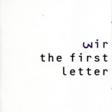 Wire - The First Letter '1991