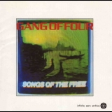 Gang Of Four - Songs Of The Free '1982
