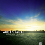 Ahmad Jamal - Saturday Morning '2013
