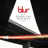 Blur - Under The Westway / The Puritan '2012