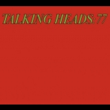 Talking Heads - 77 (Remastered 2005) '1977