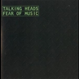Talking Heads - Fear Of Music (Remastered 2005) '1979