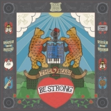 2 Bears, The - Be Strong '2012