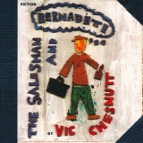 Vic Chesnutt - The Salesman & Bernadette '1998