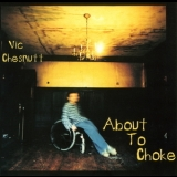 Vic Chesnutt - About To Choke '1996