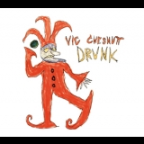 Vic Chesnutt - Drunk '2004