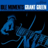 Grant Green - Idle Moments (Remastered 2014) '1963