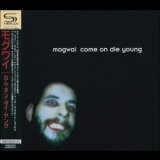 Mogwai - Come On Die Young (2008 - Remastered) '1999