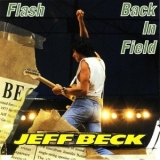 Jeff Beck - Flash Back In Field '1986