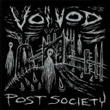 Voivod - Post Society (japan Micp-40017) '2016