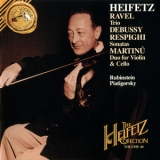 Jascha Heifetz - The Heifetz Collection, Vol.44: Debussy / Respighi / Ravel / Martinu '1994