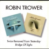Robin Trower - Twice Removed From Yesterday & Bridge Of Sighs '1974