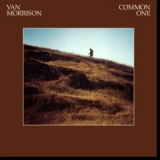 Van Morrison - Common One (Reissue 2015)  '1980