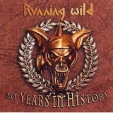 Running Wild - 20 Years in History: Best Of (CD1) '2003