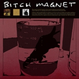 Bitch Magnet - Ben Hur / Star Booty / Umber (3CD) '2011