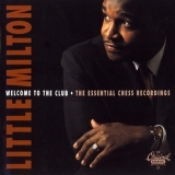 Little Milton - The Essential Chess Recordings '1994