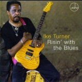 Ike Turner - Risin' With The Blues '2006