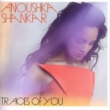 Anoushka Shankar - Traces Of You '2013