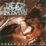 Dead Infection - Brain Corrosion '2004