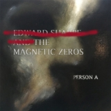 Edward Sharpe & The Magnetic Zeros - Person A '2016