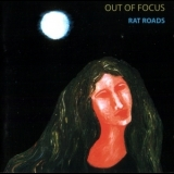 Out Of Focus - Rat Roads '1972