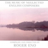 Roger Eno - Music Of Neglected English Composers '1997