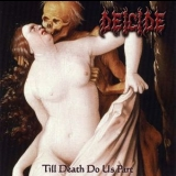 Deicide - Till Death Do Us Part '2008
