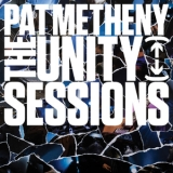 Pat Metheny - The Unity Sessions (24 bit) '2016